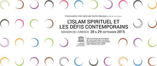 Colloque international sur «l'Islam spirituel et les défis contemporains» en septembre à Paris
